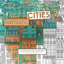 """""""Fantastic Cities"""": um livro de colorir com ilustrações de cidades ao redor do mundo via Steve McDonald"""